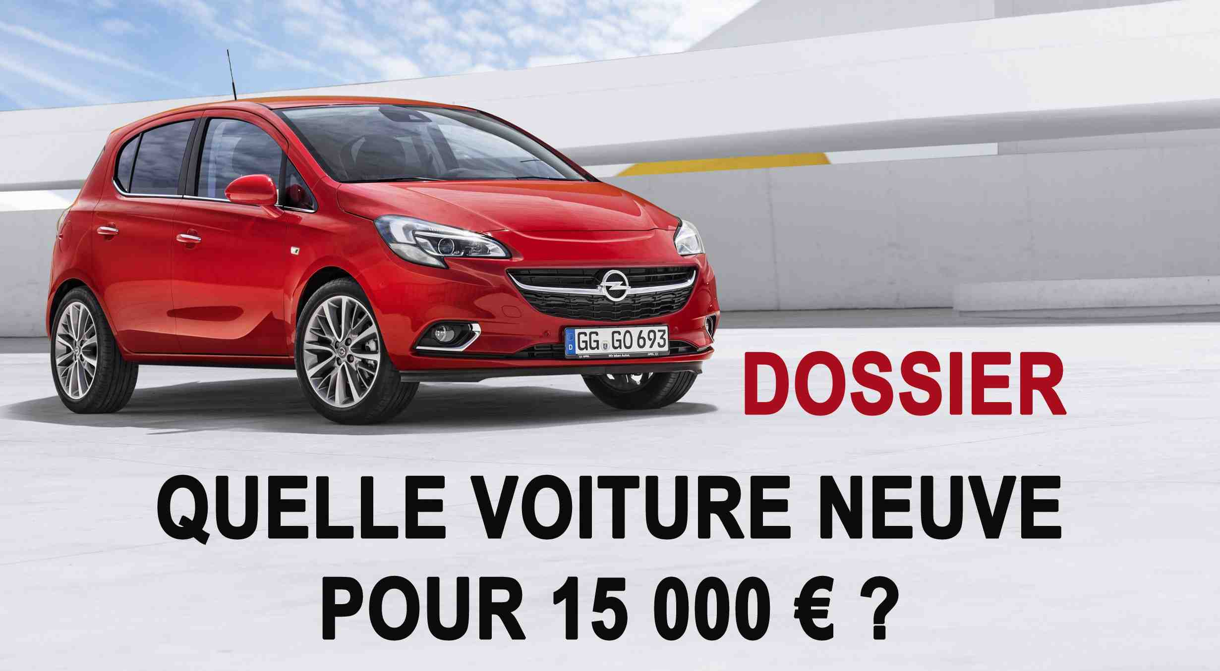 Quelle voiture est choisie pour 15 000?