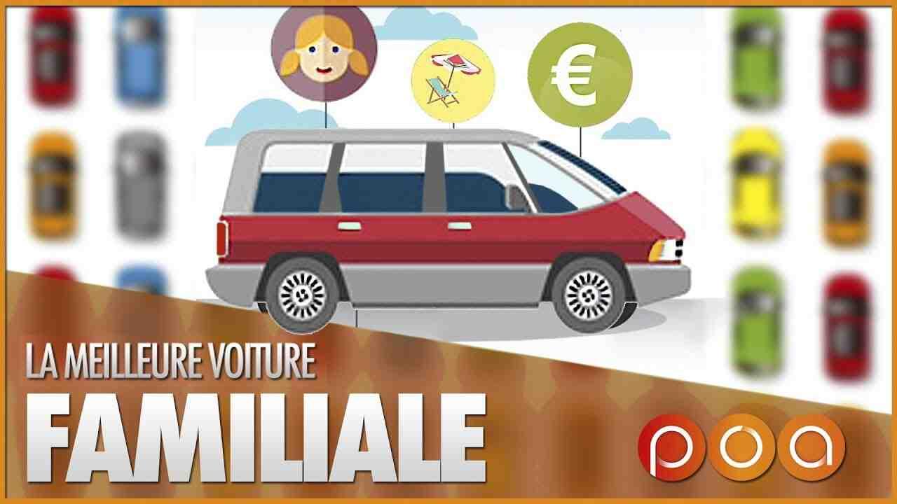 Quelle voiture acheter pour une famille de cinq personnes?